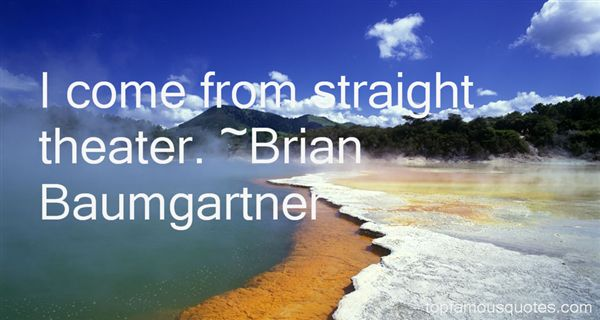 Brian Baumgartner Quotes