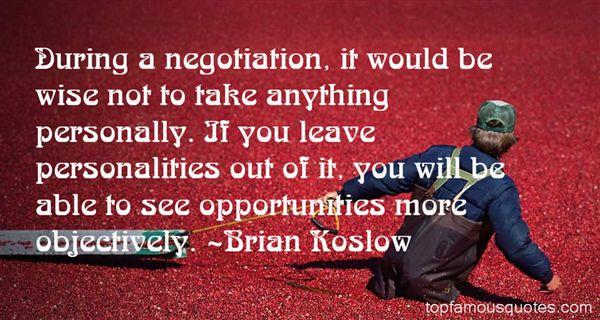 Brian Koslow Quotes