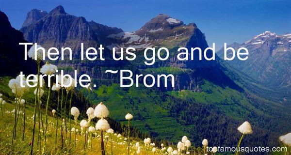 Brom Quotes