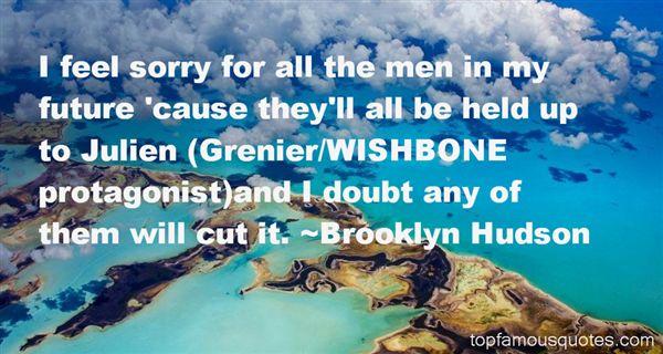 Brooklyn Hudson Quotes