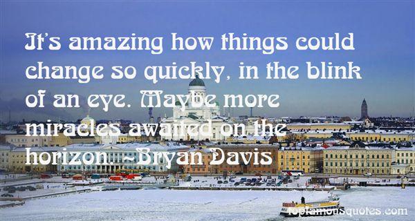 Bryan Davis Quotes
