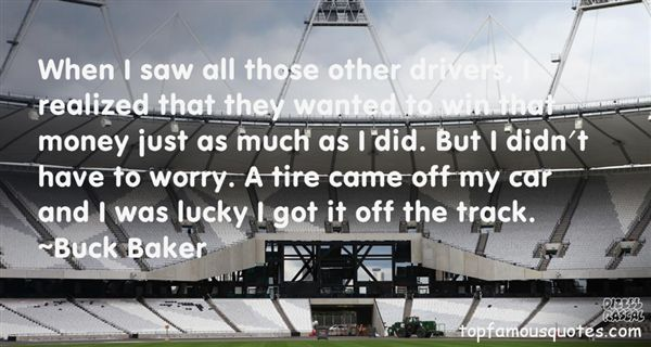 Buck Baker Quotes