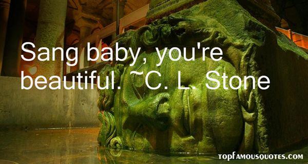 C. L. Stone Quotes