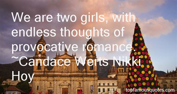 Candace Werts Nikki Hoy Quotes