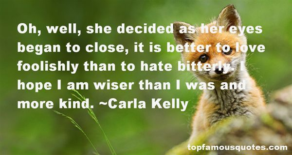 Carla Kelly Quotes