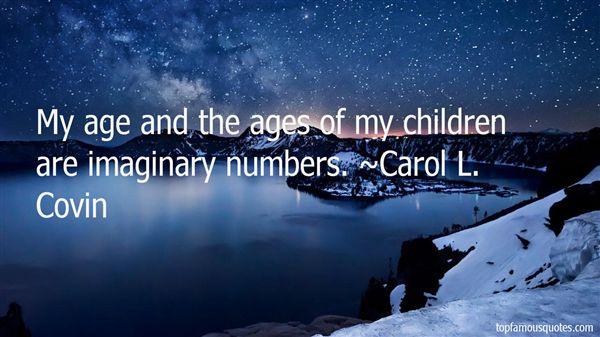 Carol L. Covin Quotes