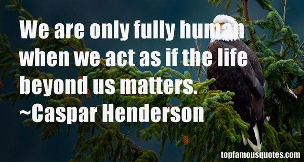 Caspar Henderson Quotes