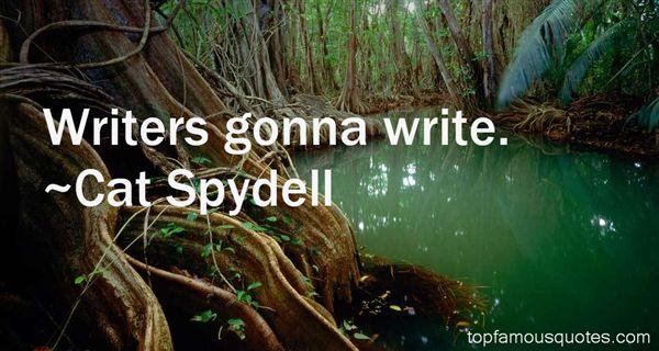 Cat Spydell Quotes