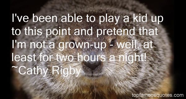 Cathy Rigby Quotes