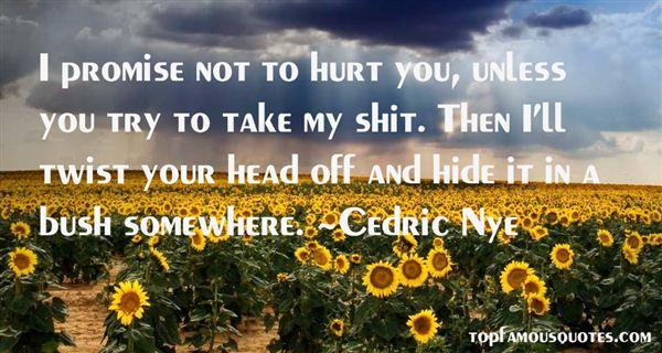 Cedric Nye Quotes