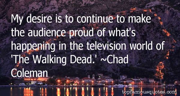 Chad Coleman Quotes