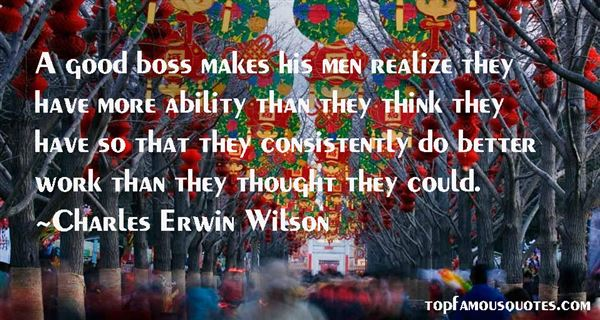 Charles Erwin Wilson Quotes