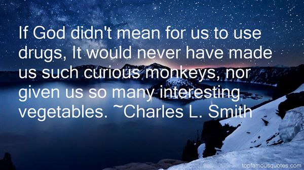 Charles L. Smith Quotes