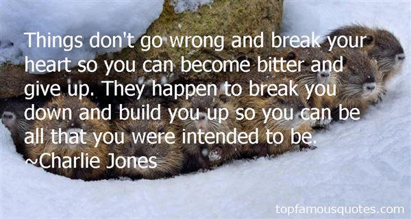 Charlie Jones Quotes