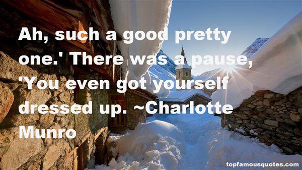 Charlotte Munro Quotes