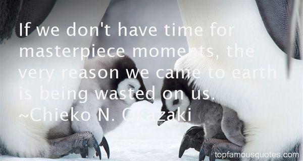 Chieko N. Okazaki Quotes