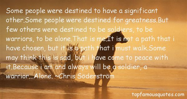 Chris Söderström Quotes