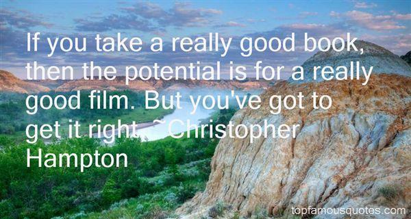 Christopher Hampton Quotes