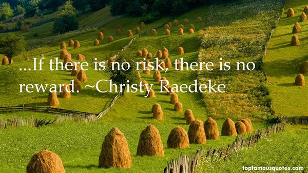 Christy Raedeke Quotes