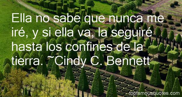 Cindy C. Bennett Quotes