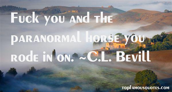 C.L. Bevill Quotes