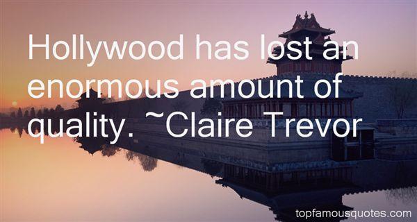 Claire Trevor Quotes