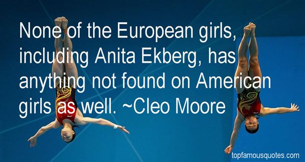 Cleo Moore Quotes