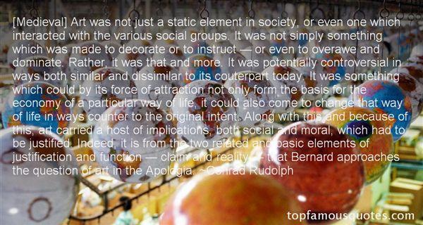 Conrad Rudolph Quotes