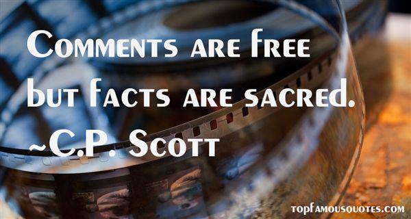 C.P. Scott Quotes