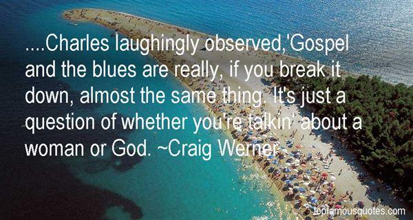 Craig Werner Quotes