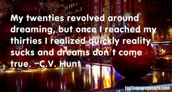 C.V. Hunt Quotes