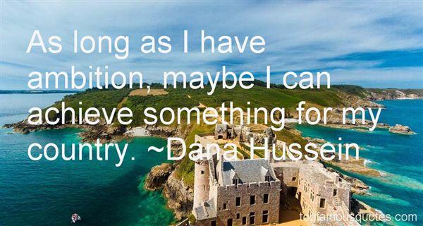 Dana Hussein Quotes