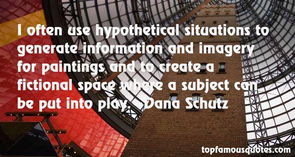 Dana Schutz Quotes