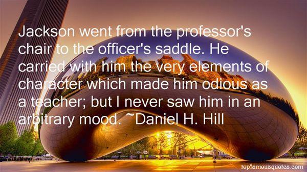 Daniel H. Hill Quotes