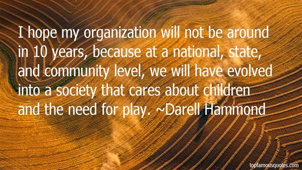 Darell Hammond Quotes