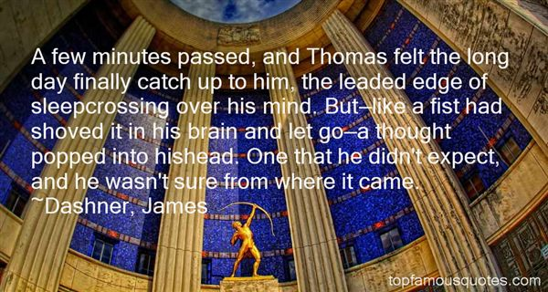 Dashner, James Quotes
