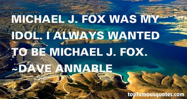 Dave Annable Quotes