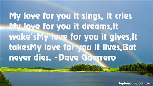 Dave Guerrero Quotes