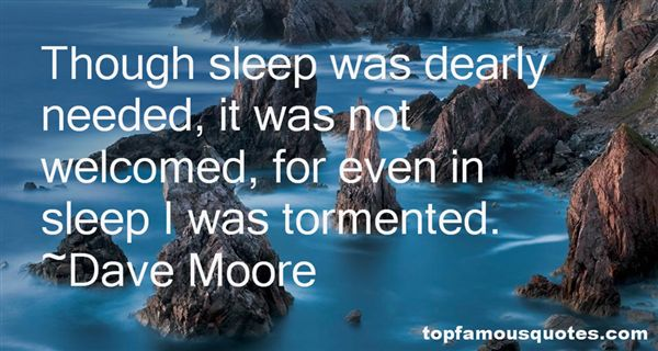 Dave Moore Quotes