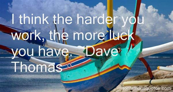 Dave Thomas Quotes
