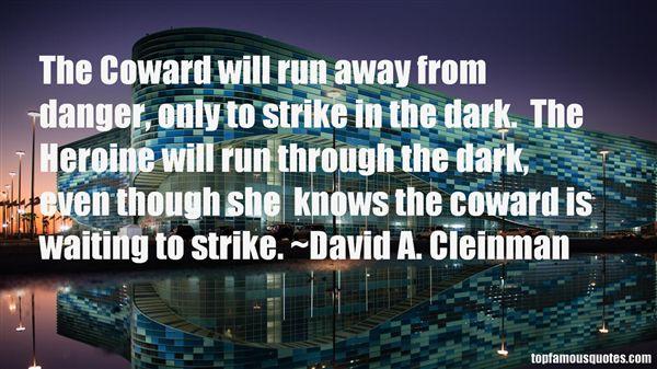 David A. Cleinman Quotes
