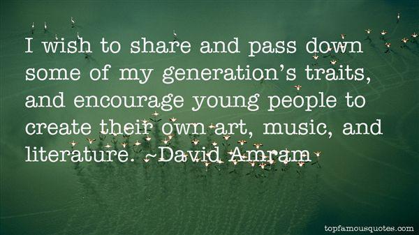 David Amram Quotes