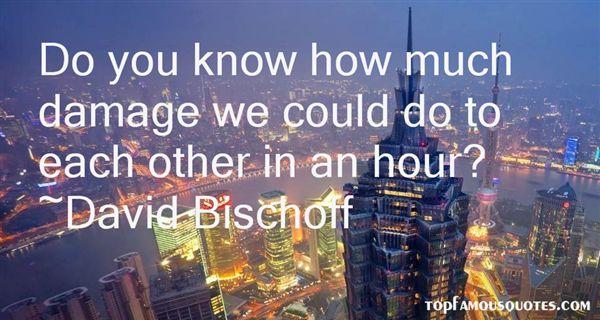 David Bischoff Quotes
