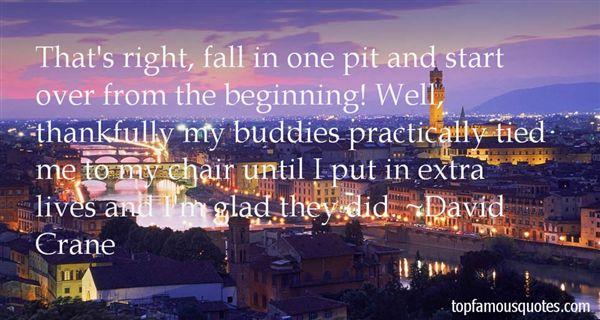 David Crane Quotes