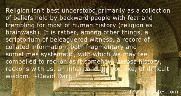David Dark Quotes