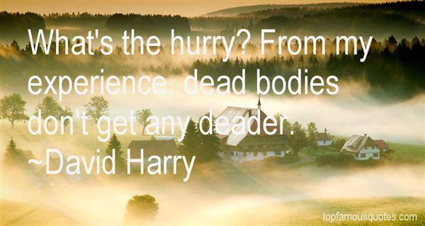 David Harry Quotes