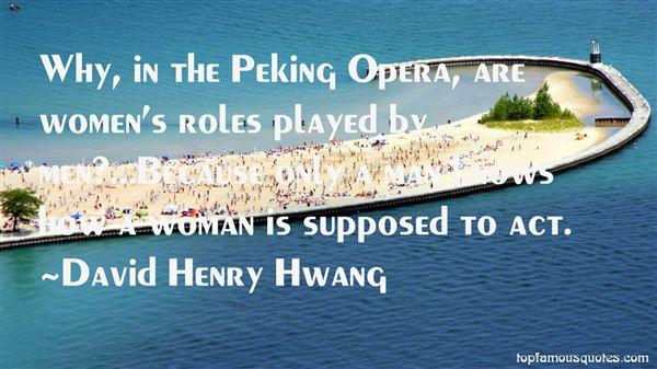 David Henry Hwang Quotes