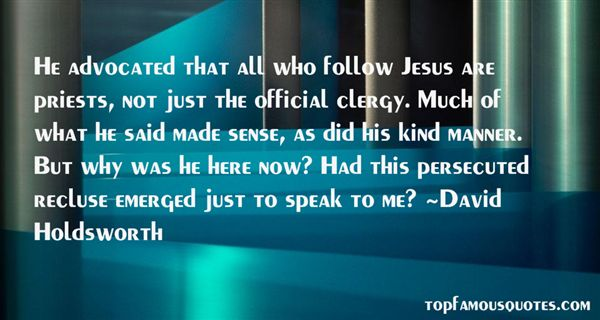 David Holdsworth Quotes