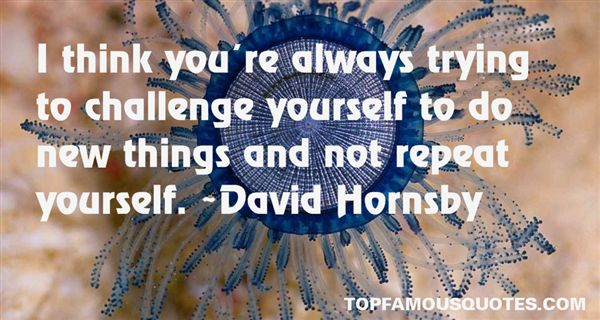 David Hornsby Quotes
