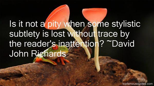 David John Richards Quotes